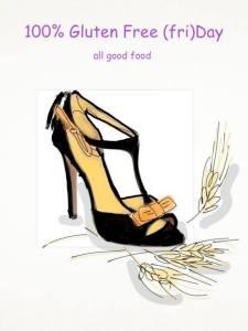100%Gluten Free (fri)Day