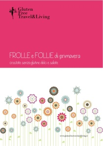Gluten Free Travel&Living _Frolle e Follie