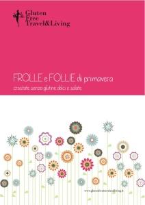 Gluten Free Travel&Living _Frolle e Follie